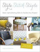 Style, Stitch, Staple