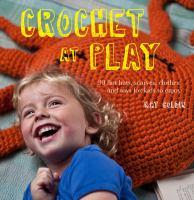 Crochet at Play