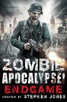 Zombie Apocalypse! End Game