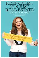 Keep Calm... It's Just Real Estate