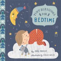 Tiny blessings for bedtime