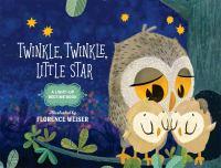 TWINKLE, TWINKLE, LITTLE STAR [board Book]