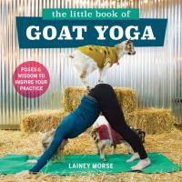 The Little Book of Goat Yoga