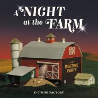 A night at the farm : a bedtime party