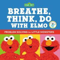 Breathe, Think, Do With Elmo
