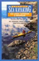 Guide to Sea Kayaking on Lakes Superior & Michigan