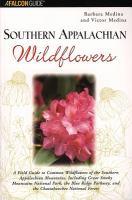 Southern Appalachian Wildflowers