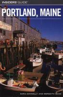 Insiders' Guide to Portland, Maine