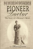 Pioneer Doctor