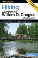 Hiking Washington's William O. Douglas Wilderness