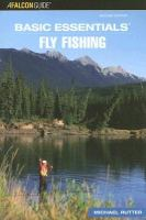 Basic Essentials: Fly Fishing
