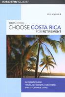 Choose Costa Rica for Retirement