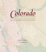 Colorado, Mapping the Centennial State Through History
