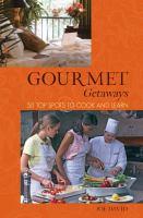 Gourmet Getaways