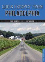 Quick Escapes Philadelphia
