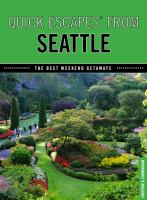 Quick Escapes From Seattle