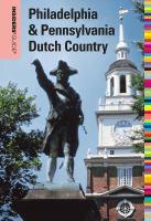 Insider's Guide to Philadelphia & Pennsylvania Dutch Country