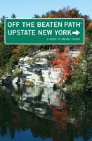Off the Beaten Path Upstate New York