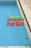 Designated Fat Girl