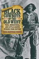 Black Cowboys of the Old West