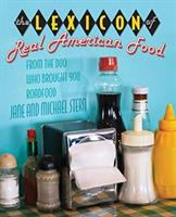The Lexicon of Real American Food