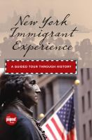 New York Immigrant Experience