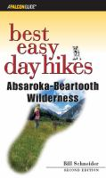 Best Easy Day Hikes, Absaroka-Beartooth Wilderness