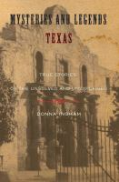 Mysteries and Legends of Texas