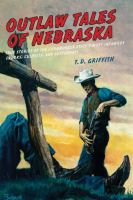 Outlaw Tales of Nebraska