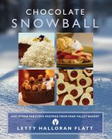 Chocolate Snowball and Other Fabulous Pastries From Deer Valley Bakery
