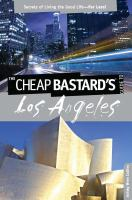 The Cheap Bastard's Guide to Los Angeles