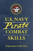 U.S. Navy Pirate Combat Skills
