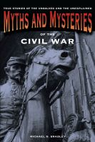 Myths and Mysteries of the Civil War