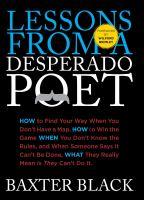 Lessons From A Desperado Poet