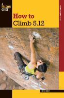 How to Climb 5.12!