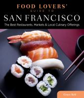 Food Lovers' Guide to San Francisco