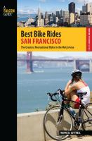 Best bike rides. San Francisco : the greatest recreational rides in the metro area