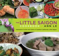 The Little Saigon Cookbook