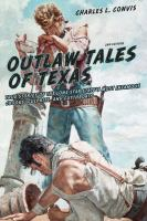 Outlaw Tales of Texas