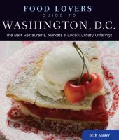 Food Lovers' Guide to Washington, D.C