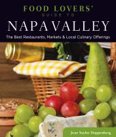 Food Lovers' Guide to Napa Valley