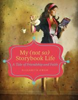 My (not So) Storybook Life