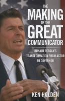 The Making of the Great Communicator