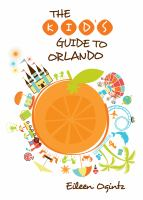 The Kid's Guide to Orlando