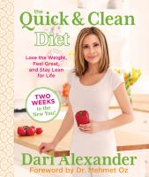 The Quick & Clean Diet