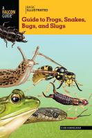 Basic Illustrated Frogs, Snakes, Bugs, and Slugs