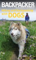 Backpacker Hiking and Backpacking With Dogs