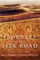 Journeys on the Silk Road