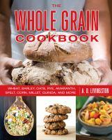 The Whole Grain Cookbook