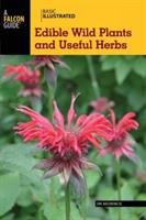 Edible Wild Plants and Useful Herbs